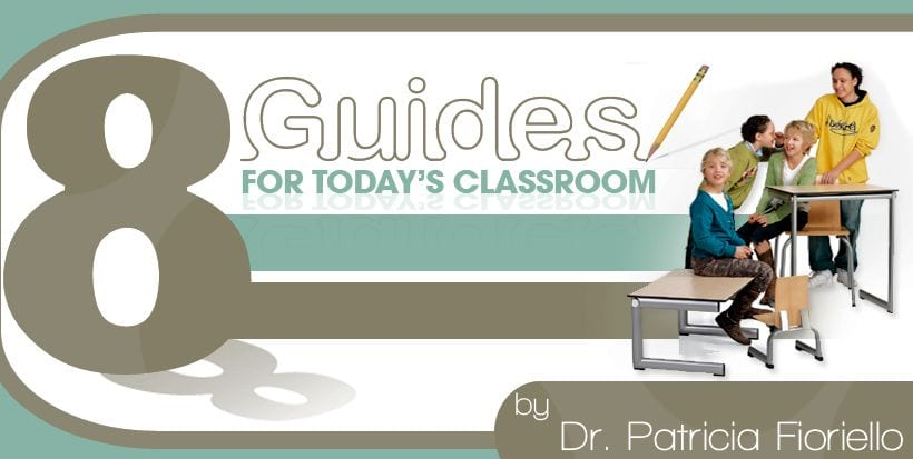 8 Guides for Today's Classroom
