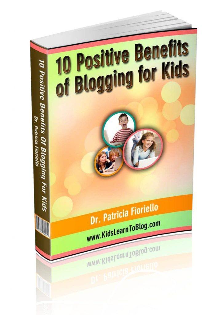 enefits Of Blogging For Kids